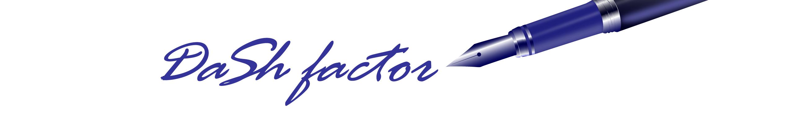 DaSh factor